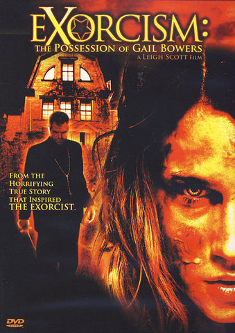 Exorcism: The Possession of Gail Bowers DVD Movie