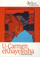 U-Carmen eKhayelitsha (The Festival Collection)