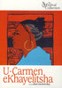U-Carmen eKhayelitsha (The Festival Collection) DVD Movie