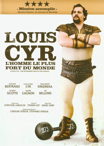 Louis Cyr - (L'homme le plus fort du monde) DVD Movie