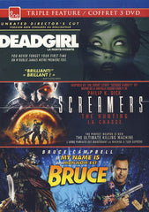 Deadgirl/Screamer: The Hunting/My Name is Bruce (Triple Feature)(Bilingual)