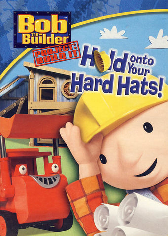 Bob The Builder - Hold Onto Your Hard Hats! DVD Movie