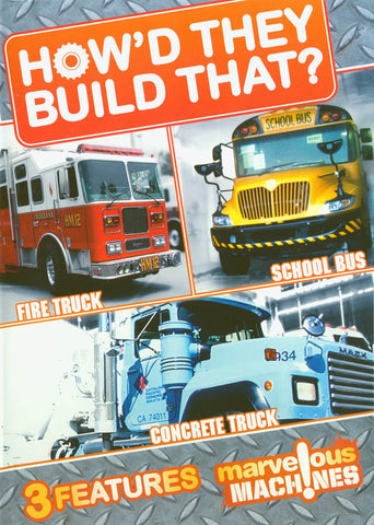 How'd They Build That (Fire Truck / School Bus / Concrete Truck) DVD Movie