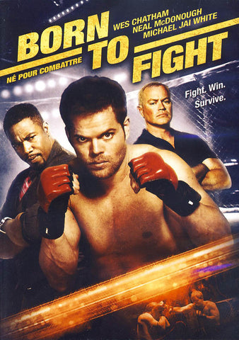 Born to Fight (Bilingual) DVD Movie