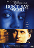Don't Say A Word DVD Movie
