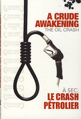A Crude Awakening: The Oil Crash (Bilingual)