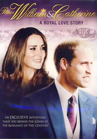 Prince William & Catherine: A Royal Love Story DVD Movie