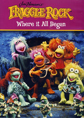 Fraggle Rock -Where it All Began