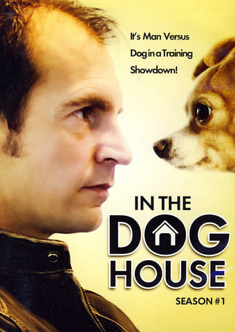 In the Dog House: Season One (Animal Planet) DVD Movie