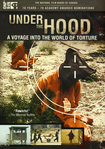 Under the Hood - A Voyage into the World of Torture DVD Movie