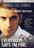 Everybody Says I'm Fine! DVD Movie
