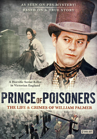 Prince of Poisoners - The Life and Crimes of William Palmer (Boxset) DVD Movie