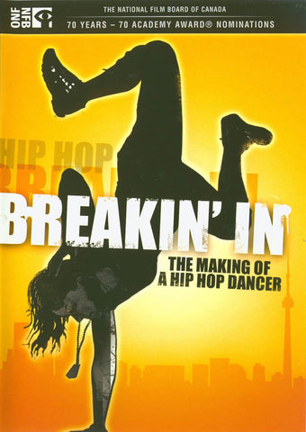 Breakin' In: The Making of a Hip Hop Dancer DVD Movie