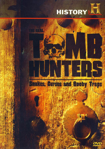 The Real Tomb Hunters: Snakes, Curses and Booby Traps DVD Movie