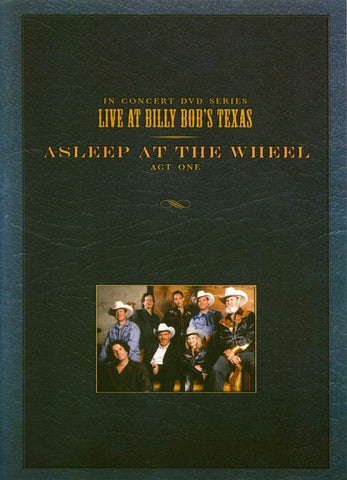 Live at Billy Bob's Texas: Asleep at the Wheel - Act One DVD Movie