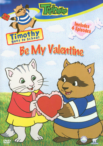 Timothy Goes to School - Be My Valentine (Treehouse) DVD Movie