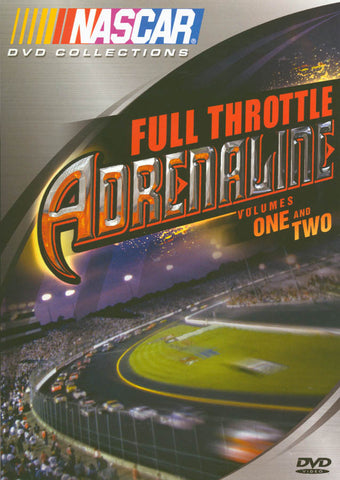 NASCAR: Full Throttle Adrenaline- Volume One and Two DVD Movie