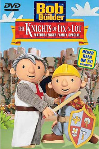 Bob The Builder - The Knights of Fix-a-Lot DVD Movie