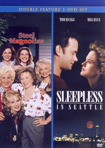 Steel Magnolias/Sleepless in Seattle (Double Feature) DVD Movie
