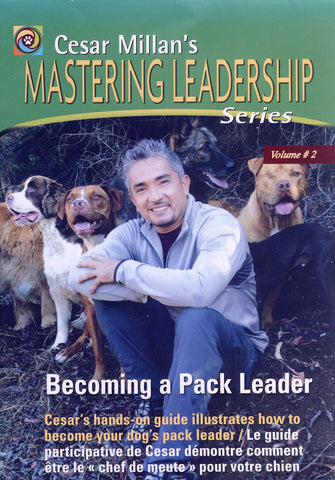 Cesar Millan's Mastering Leadership Series Volume 2 - Becoming a Pack Leader DVD Movie