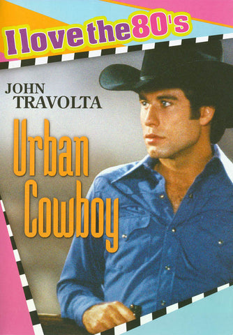 Urban Cowboy (I love the 80 s) DVD Movie