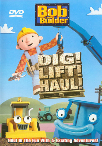Bob The Builder - Dig Lift Haul DVD Movie