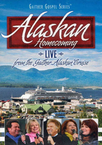 Alaskan Homecoming - Live from the Gaither Alaskan Cruise DVD Movie