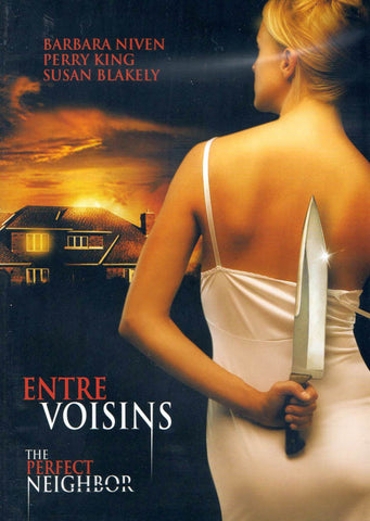 Entre Voisins (The Perfect Neighbor) (Bilingual) DVD Movie