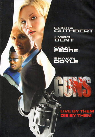Guns (Elisha Cuthbert) (CA Version) DVD Movie