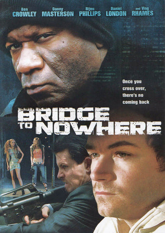 Bridge To Nowhere (E1) DVD Movie