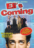 Eli's Coming DVD Movie