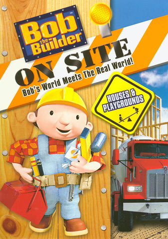Bob The Builder - On Site - Houses And Playgrounds DVD Movie