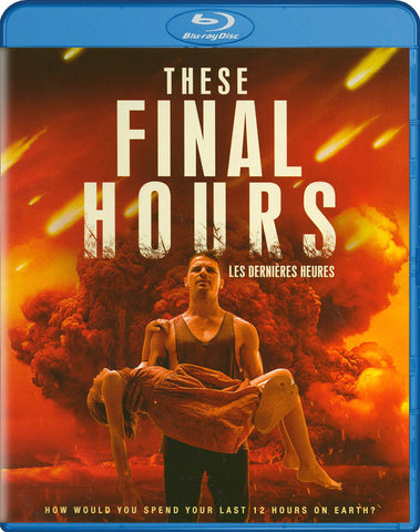 These Final Hours (Blu-ray) (Bilingual) BLU-RAY Movie