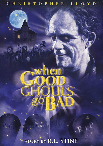 When Good Ghouls Go Bad DVD Movie