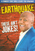 Earthquake - These Ain't Jokes DVD Movie
