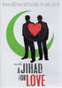 A Jihad for Love DVD Movie