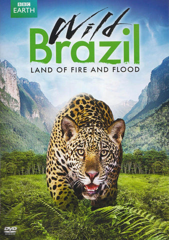 Wild Brazil - Land of Fire and Flood DVD Movie