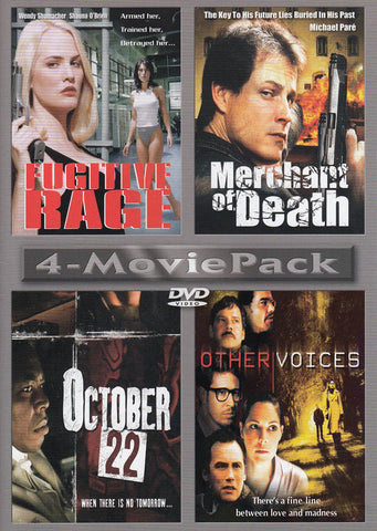Fugitive Rage / Merchant of Death / October 22 / Other Voices (4-Movie Pack) DVD Movie