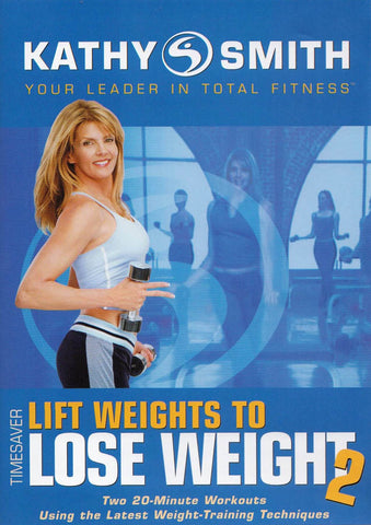 Kathy Smith Timesaver - Lift Weights to Lose Weight 2 DVD Movie
