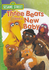 Three Bears and a New Baby - (Sesame Street) (Green Spine)