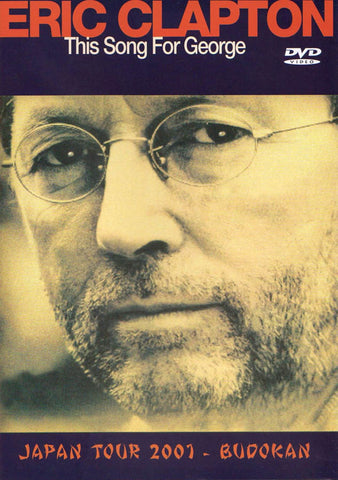 Eric Clapton - This Song For George (Japan Tour 2001 - Bodukan) DVD Movie