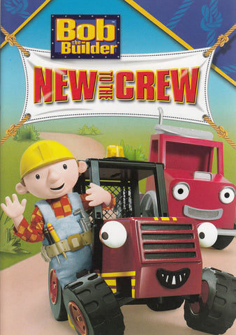 Bob The Builder - New to the Crew DVD Movie