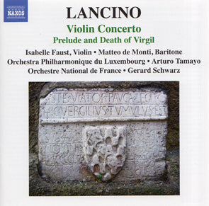Thierry Lancino - Prelude and Death of Virgil and Violin Concerto (CD) DVD Movie