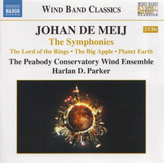 Johan De Meij - The Symphonies: The Lord of the Rings, The Big Apple, Planet Earth (CD)