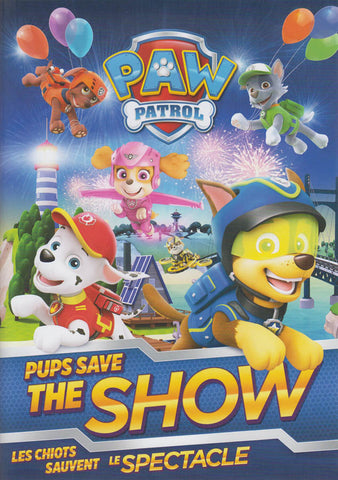 PAW Patrol - Pups Save The Show (Bilingual) on DVD Movie