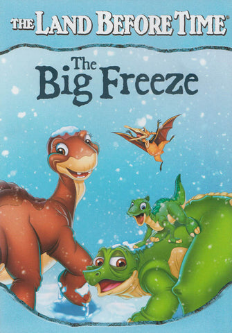 The Land Before Time - The Big Freeze DVD Movie