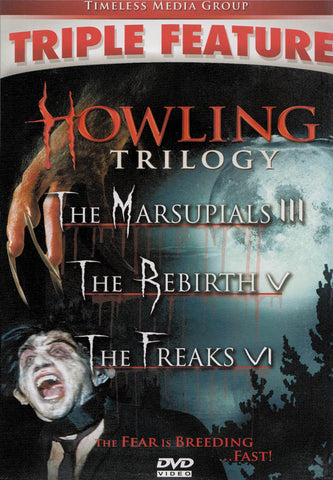 Howling Trilogy (Marsupials 3 / The Rebirth 5 / The Freaks 6) (Triple Feature) DVD Movie