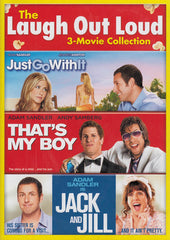 The Laugh Out Loud : 3-Movie Collection (Just Go With It / That's My Boy / Jack and Jill)
