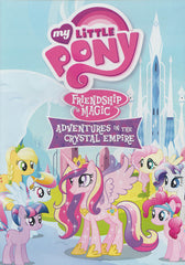 My Little Pony : Friendship is Magic - Adventures in The Crystal Empire