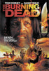 The Burning Dead DVD Movie